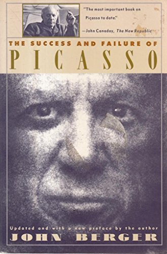SUCCESS AND FAILURE OF PICASSO (0679722726) by John Berger