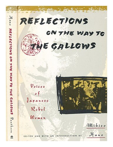 9780679722731: Reflections on the Way to the Gallows: Rebel Women in Prewar Japan