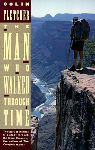9780679723066: The Man Who Walked Through Time: The Story of the First Trip Afoot Through the Grand Canyon