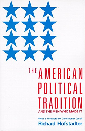 9780679723158: The American Political Tradition: And the Men Who Made It