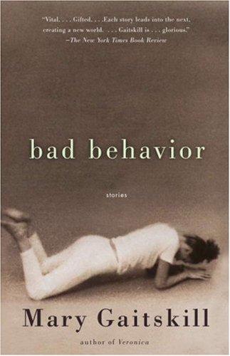 9780679723271: Bad Behaviour (Vintage Contemporaries)