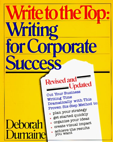 9780679723462: Write to the Top: Writing for Corporate Success