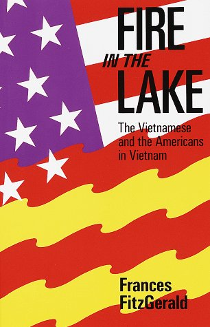 9780679723943: Fire in the Lake: The Vietnamese and the Americans in Vietnam