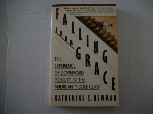 9780679723974: Falling from Grace: The Experience of Downward Mobility in the American Middle Class