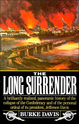 9780679724094: Long Surrender: The Collapse of the Confederacy and the Flight of Jefferson Davis