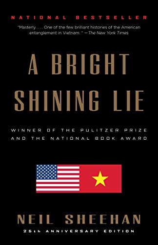 9780679724148: A Bright Shining Lie: John Paul Vann and America in Vietnam /]cneil Sheehan
