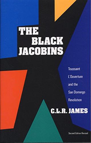 9780679724674: The Black Jacobins: Toussaint L'Ouverture and the San Domingo Revolution