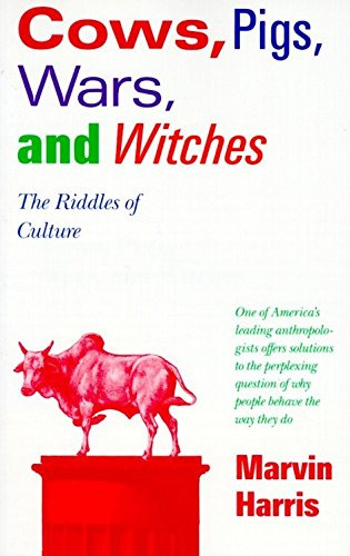9780679724681: Cows, Pigs, Wars, and Witches: The Riddles of Culture