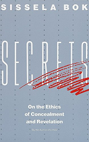 9780679724735: Secrets: On the Ethics of Concealment and Revelation