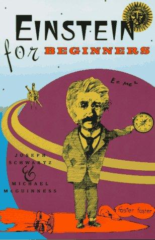 Einstein for Beginners (0679725105) by Michael McGuinness; Joseph Schwartz