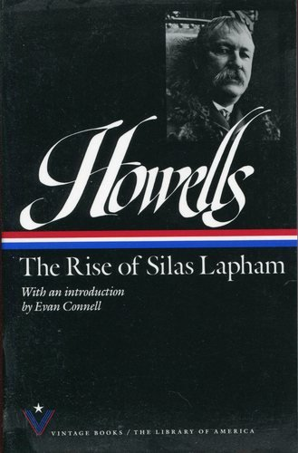 The Rise of Silas Lapham: Howells, William Dean