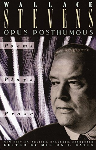 9780679725343: Opus Posthumous: Poems, Plays, Prose