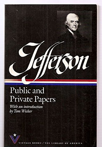 Public and Private Papers: Jefferson, Thomas; Peterson,