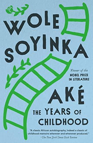 Ake: The Years of Childhood: Soyinka, Wole