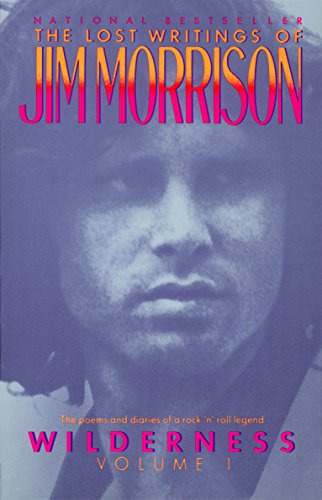 Wilderness: The Lost Writings of Jim Morrison,: Morrison, Jim