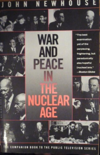 9780679726456: War and Peace in the Nuclear Age