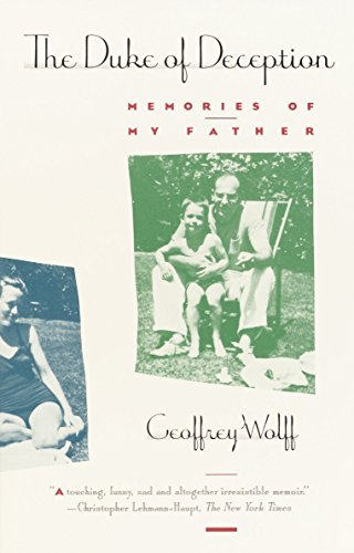 Duke of Deception: Memories of My Father (0679727523) by Geoffrey Wolff