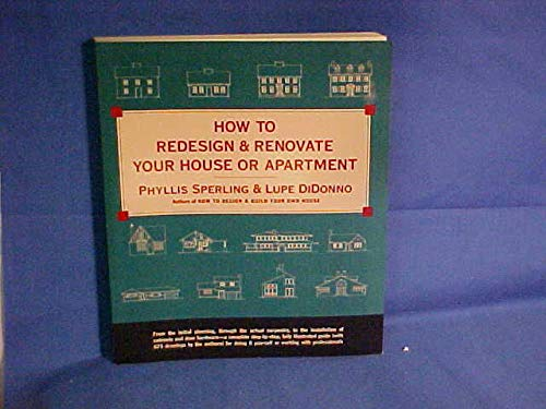 9780679728030: How to Redesign & Renovate Your House or Apartment
