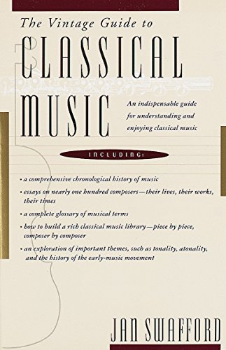 9780679728054: The Vintage Guide to Classical Music: An Indispensable Guide for Understanding and Enjoying Classical Music
