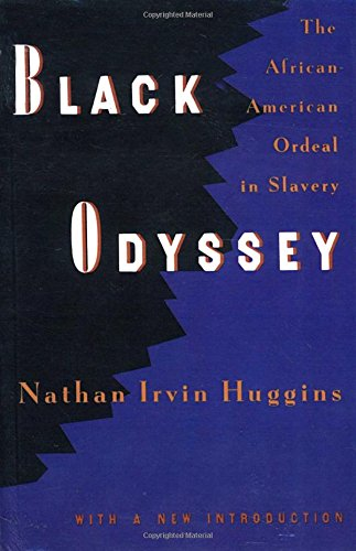 9780679728146: Black Odyssey: The African-American Ordeal in Slavery