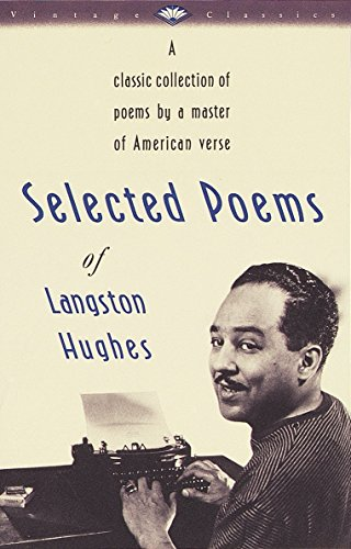 9780679728184: Selected Poems of Langston Hughes: A Classic Collection of Poems by a Master of American Verse (Vintage Classics)