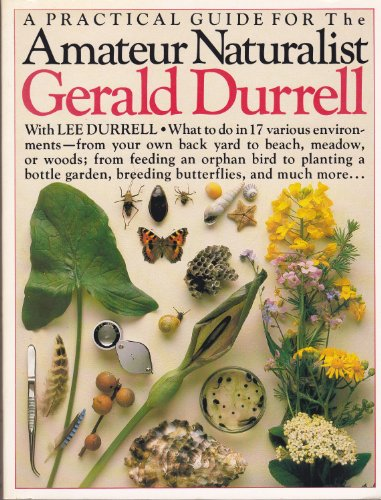 The Amateur Naturalist: Durrell, Gerald