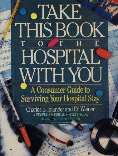 TAKE THIS BOOK TO THE HOSPITAL (9780679728412) by People'S Medical Society