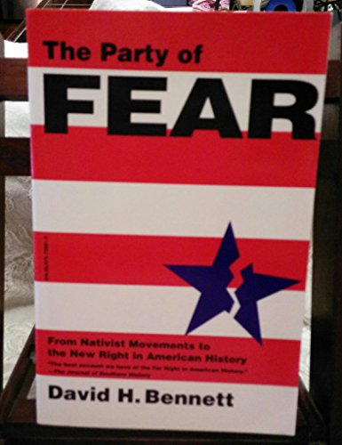 9780679728610: The Party of Fear: From Nativi