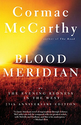 9780679728757: Blood Meridian: Or the Evening Redness in the West
