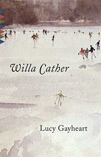 Lucy Gayheart: Willa Cather