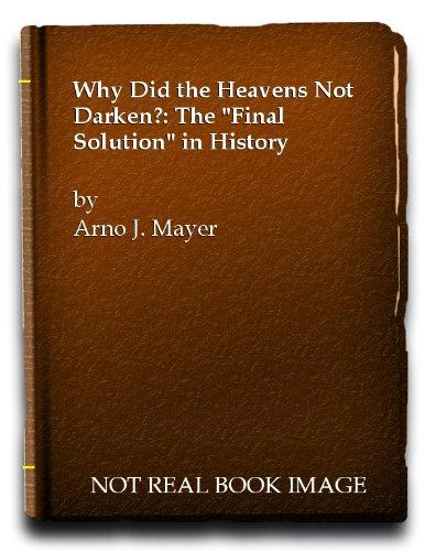 9780679728993: Why Did the Heavens Not Darken