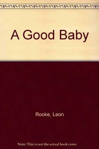 9780679729396: A Good Baby