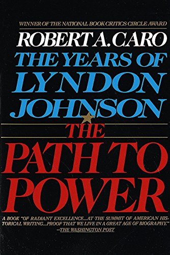 9780679729457: The Years of Lyndon Johnson: The Path to Power: 1