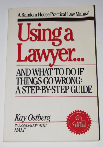 9780679729709: Using a Lawyer
