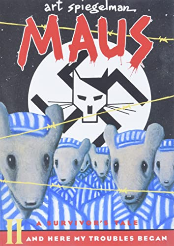 002: Maus II: A Survivor's Tale: And Here My Troubles Began (Pantheon Graphic Novels): ...
