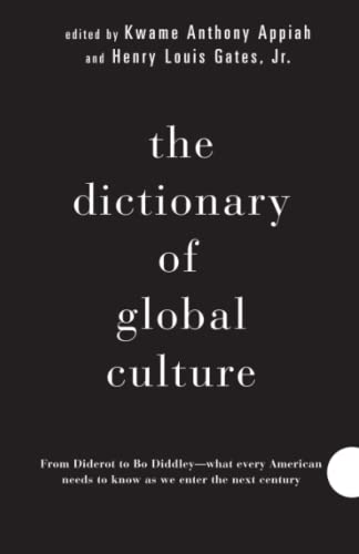 9780679729853: The Dictionary of Global Culture: What Every American Needs to Know as We Enter the Next Century--From Diderot to Bo Diddley