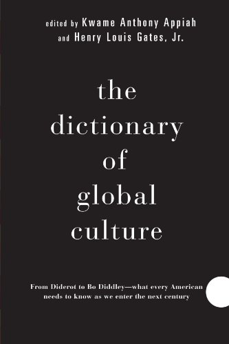 The Dictionary of Global Culture: What Every: Appiah, Kwame Anthony