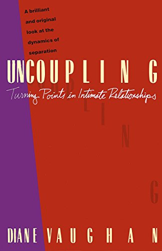 9780679730026: Uncoupling: Turning Points in Intimate Relationships: The Turning Points in Intimate Relationships