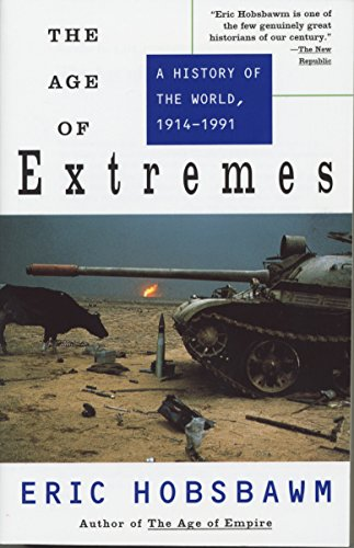 9780679730057: The Age of Extremes: A History of the World, 1914-1991