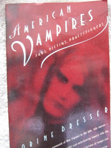 9780679730415: American Vampires: Fans, Victims, Practitioners