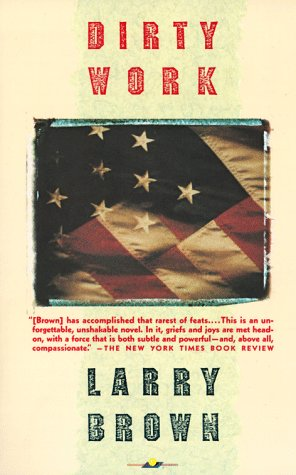 Dirty Work: Brown, Larry