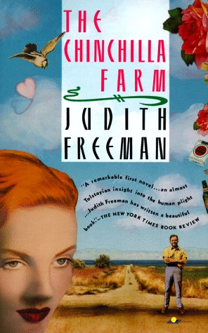 The Chinchilla Farm: Freeman, Judith