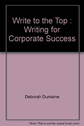 9780679731252: Write to the Top: Writing for Corporate Success