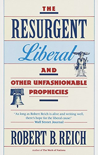 9780679731528: The Resurgent Liberal: And Other Unfashionable Prophecies