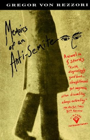 9780679731825: Memoirs of an Anti-Semite: A Novel in Five Stories