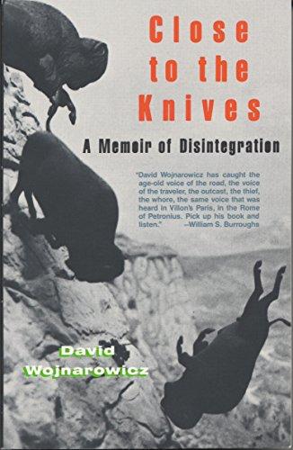 9780679732273: Close to the Knives: A Memoir of Disintegration