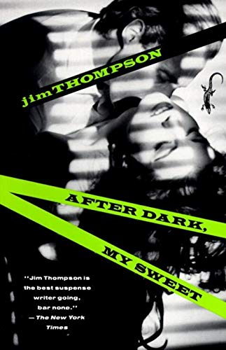 9780679732471: After Dark, My Sweet (Vintage Crime/Black Lizard)