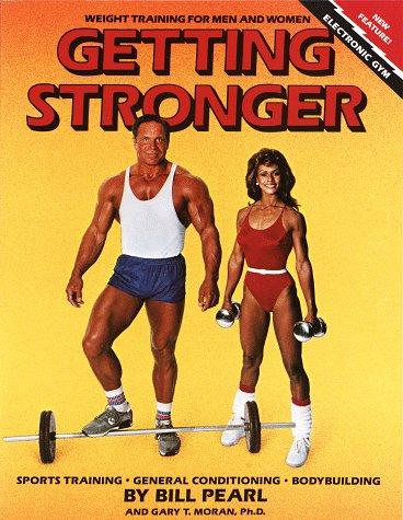 9780679732693: Getting Stronger: Weight Training for Men and Women