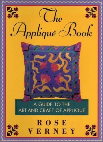 9780679732808: The Applique Book: A Guide to the Art and Craft of Applique