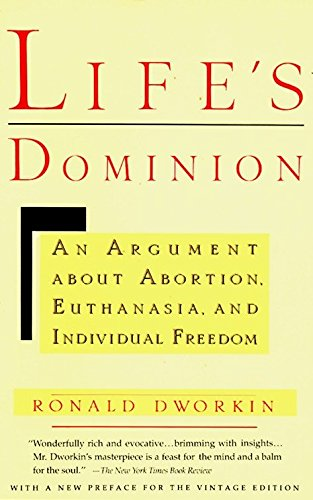 9780679733195: Life's Dominion: An Argument About Abortion, Euthanasia, and Individual Freedom